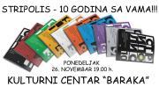 Јубилеј Стриполиса у Београду: прослава десетогодишњице у КБЦ Барака (26. новембар)